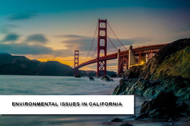 Environmental Issues in California